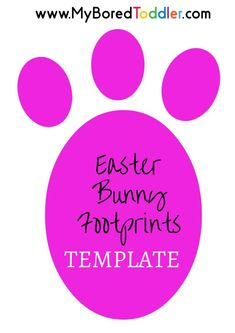 Easter Bunny Footprint Stencil - free to download from www.MyBoredToddler.com