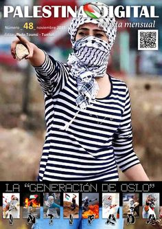 Ya está en la Red la Revista PALESTINA DIGITAL - Noviembre 2015   Revista mensual de las publicaciones de PALESTINA DIGITAL: DOCUMENTOS, NOTICIAS Y OPINIONES sobre Palestina y su entorno.