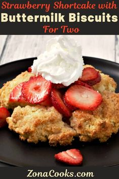 Strawberry Shortcake with Buttermilk Biscuits have sweetened fresh strawberry sl. Quick Bread Recipes, Baking Recipes, Real Food Recipes, Strawberry Shortcake Recipes, Strawberry Desserts, Summer Desserts, Sweet Desserts, Healthy Desserts