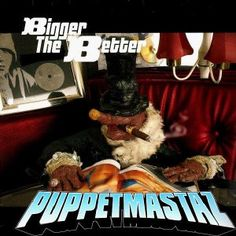 Puppetmastaz - Bigger the better / Quick to / Mastaplan / What u need - 12'' -- HYMN