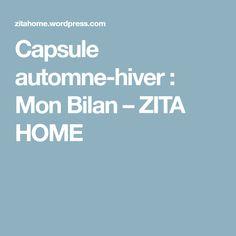 Capsule automne-hiver : Mon Bilan – ZITA HOME