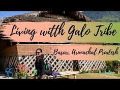 Hi Everyone, I spent a week in Basar in Arunachal Pradesh to attend their yearly event called Basar Confluence. I stayed at an authentic Galo house through t. Arunachal Pradesh, Live, Youtube, Instagram, Youtubers, Youtube Movies