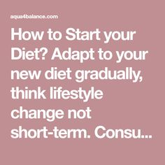 How to Start your Diet? Adapt to your new diet gradually, think lifestyle change not short-term. Consume natural and/or organic. Processed food tends to be adulterated with steroids, antibiotics, toxic metals, dyes, preservatives, and other health-destroying contaminants. Start by removing the AVOID foods. They are POISON FOOD for your type. Your body creates antibodies to fight