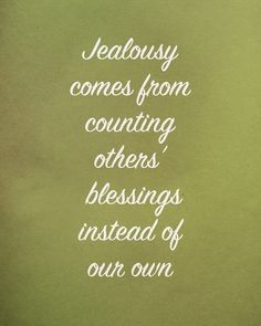 Leave jealousy behind