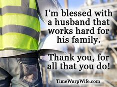 22 Best Hard Working Husband Images Frases Hubby Quotes Amazing