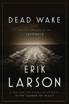9. Dead Wake By Erik LarsonThe first nonfiction title on the list (from the author of The Devil in the White City), this book received great reviews from The New York Times Book Review and The New York Times. Larson examines the WWI bombing of the Lusitania, which was torpedoed by a German U-boat.  #refinery29 http://www.refinery29.com/2015/12/99176/best-selling-books#slide-9