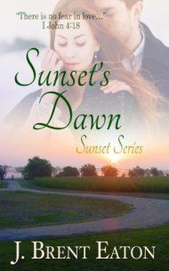 Sunset's Dawn by J. Brent Eaton ebook deal
