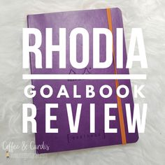Review of the Rhodia Goalbook