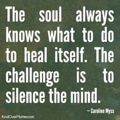 Words to silence the mind...