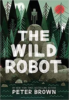 The Wild Robot by Peter Brown Book Illustration Cover Design Buch Design, Art Design, Robot Design, Children's Book Illustration, Illustrations, New Books, Good Books, The Wild Robot, Plakat Design