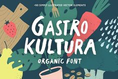 Ad: Gastro Kultura Font + Bonus by Andrey Sharonov on Gastro Kultura Font + Vector Set Bonus This font conveys the feeling that you took a brush and wrote something without thinking about Business Brochure, Business Card Logo, Font Shop, Logo Food, Food Font, Food Logo Design, Creative Fonts, Script Type, Feeling Happy