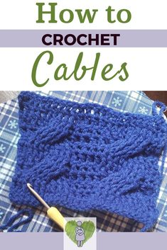 Crochet How To Wish you could maake those amazing sweaters, beanies, and blankets knitters make? You know, the ones with the cables? Read more to learn how to crochet those cables! Beginner Crochet Tutorial, Crochet For Beginners Blanket, Quick Crochet, Crochet Blanket Patterns, Learn To Crochet, Diy Crochet, Crochet Crafts, Crochet Stitches, Crochet Projects