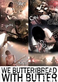 WE BUTTER THE BREAD WITH BUTTER - Goldkinder Tour 2013 - Tickets unter: www.semmel.de