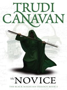 The Novice: Book 2 from The Black Magician Trilogy, by Trudi Canavan
