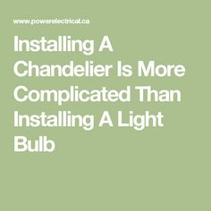 A chandelier is a piece of décor that enhances the appearance of the room. It is an intricate piece of work. It is more than just another light fixture. If you want people to turn their heads up in awe, hire an electrician for installing a chandelier correctly...