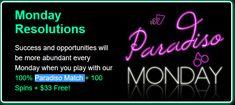 http://www.streakgaming.com/forum/paradiso-monday-back-100-match-bonus-100-free-spins-33-extra-uptown-aces-casino-rtg-t72091.html#post455961