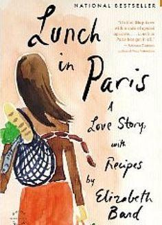 Lunch in Paris, by Elizabeth Bard