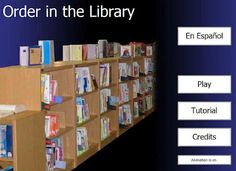 Order in the Library, an online shelving game.  Perfect for a library center or for training  a parent volunteer to shelf books.