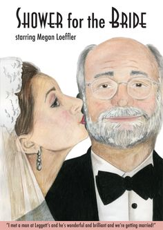 """""""Father of the Bride"""" movie poster parody for a Bridal Shower. The Bride Movie, Father Of The Bride, Just Married, Getting Married, Girls Dream, Bridal Shower, Friends, Poster, Wedding"""