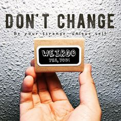 Here's to the weirdos, the misfits, the round pegs in the square holes. Don't change: be your strange, unique self. You're little edition!  #weirdounite #weirdo #misfits #roundpegsquarehole #beyourself #limitededition #beyou #goodvibes #thegoodvibetribe #motivation #matchbox #matchboxart
