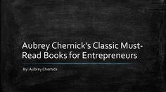 Aubrey Chernick's Classic Must-Read Books for Entrepreneurs