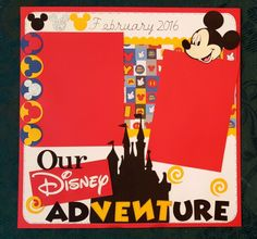 Disney 12 x 12 scrapbooking layout - My Disney Adventure