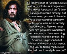So Im Prisoner of Azkaban Sirius just turns into his Animagus...