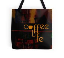 Coffee is Life Tote Bag