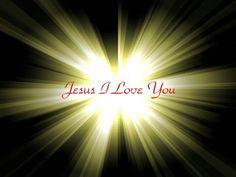 Jesus I Love You!