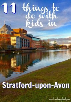 11 of the BEST things to do in the medieval town of Stratford-upon-Avon with kids including visiting the Butterfly Farm, the unique MAD museum, a river cruise, afternoon tea and playing Pokemon Go at a world famous church! Days Out With Kids, Family Days Out, Family Adventure, Adventure Travel, Adventure Time, Travel With Kids, Family Travel, Travel Uk, Day Trips Uk