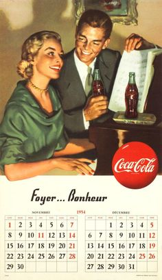 ANONYME – Vintage poster – Coca-Cola happiness in the middle of the fifties. Calendar page November & December 1954 Propaganda Coca Cola, Coca Cola Poster, Coca Cola Ad, World Of Coca Cola, Always Coca Cola, Coca Cola Bottles, Retro Advertising, Retro Ads, Vintage Advertisements