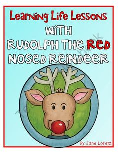 Learning Life Lessons with Rudolph the Red Nosed Reindeer from Seejaneteachmultiage on TeachersNotebook.com (36 pages)  - This lesson is thought provoking and has your students looking at the lessons learned in Rudolph the Red Nosed Reindeer.  Includes a two part script, discussion questions, worksheets, and an art and writing activity.