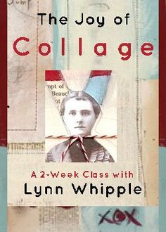 The Joy of Collage – with Lynn Whipple #online #collage #classes http://tennessee.nef2.com/the-joy-of-collage-with-lynn-whipple-online-collage-classes/  # The Joy of Collage with Lynn Whipple A great BIG Welcome to the Joy of Collage! I would be honored to share with you all of my favorite collage techniques as well as a handful of time-tested special tricks for making a great finished work of art. My greatest hope is that you will have fun and enjoy the process. We will explore great ways…