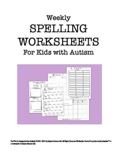 Weekly Spelling Worksheets for Kids with Autism: 9 different worksheets, data sheets, and product guide!