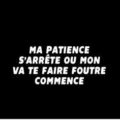 les plus beaux proverbes à partager : El Pebe Bitch Quotes, Funny Quotes, Life Quotes, French Quotes, Spanish Quotes, Bad Mood, Sweet Words, Positive Attitude, Patience