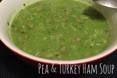 Marrowfat pea & turkey ham soup | Come Dine with Teo