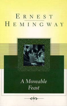 "A Moveable Feast: Hemingway's memoir of the expat Lost Generation.  ""There is never any end to Paris"""