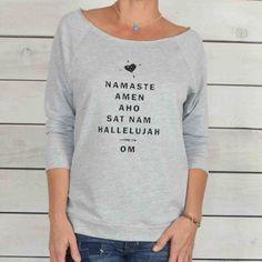 Namaste, ...Om - Dancer Neck French Terry