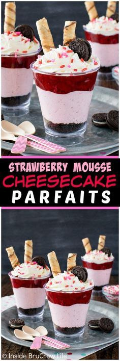 Strawberry Mousse Cheesecake Parfaits - layers of no bake cheesecake, pie filling, and cookies make an easy dessert recipe. Perfect for Valentine's day! (Dessert Recipes No Bake) Desserts Keto, Mini Desserts, Easy Desserts, Delicious Desserts, Dessert Recipes, Yummy Food, Irish Desserts, Small Desserts, Light Desserts
