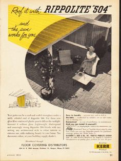 "1953 RIPPOLITE vintage magazine advertisement ""Rippolite ""504"""" -- Roof it with Rippolite ""504"" ... and the sun works for you ... Your patio can be a cool and restful showplace under a softly colorful roof of Rippolite 504. ... Another Kerr Product -- Size: The dimensions of the full-page advertisement are approximately 8.25 inches x 11 inches (21 cm x 28 cm). Condition: This original vintage full-page advertisement is in Excellent Condition unless otherwise noted."