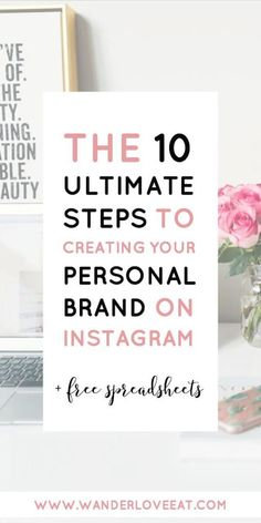 The 10 ultimate steps to creating your personal brand on Instagram // Wander Love Eat -- #instagram #personalbrand #socialmedia #blogging