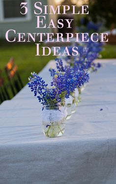 3 Simple, Easy Centerpiece Ideas using what you have www.cedarhillfarmhouse.com