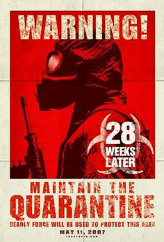 """28 Weeks Later"""