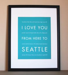 I Love You From Here To Seattle Travel Art by HopSkipJumpPaper, $20.00