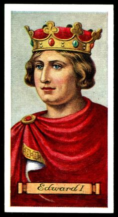 """Carreras Cigarettes """"Kings & Queens of England"""" (series of 50 issued in Edward I ~ """"Longshanks"""" son of Henry III & Eleanor of Provence, reigned Adele, Tudor Monarchs, Royal King, Uk History, Royal Blood, Plantagenet, Queen Of England, British Monarchy, King Queen"""