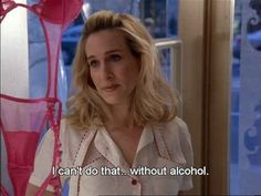 LOL funny quote Grunge alcohol drinking pastel sex and the city soft pale carrie bradshaw sarah jessica parker City Quotes, Mood Quotes, Drink Quotes, Gemini, Samantha Jones, Provocateur, Movie Lines, What Is Like, Movie Tv