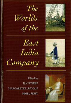 The Worlds of the East India Company - Google Books
