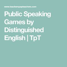 Public Speaking Games by Distinguished English | TpT