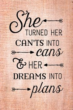 she turned her can'ts into cans HD - Google Search
