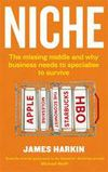 """Read """"Niche The missing middle and why business needs to specialise to survive"""" by James Harkin available from Rakuten Kobo. As high street and main street businesses continue to suffer, there's a new rule in business: forget about the general a. Buy Textbooks, Distinguish Between, Book Summaries, The Middle, Thought Provoking, Books Online, Social Media Marketing"""